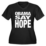 Obama Say Hope Women's Plus Size V-Neck Dark T-Shi