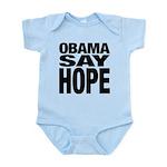 Obama Say Hope Infant Bodysuit
