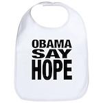 Obama Say Hope Bib