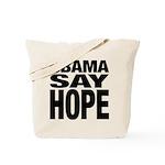Obama Say Hope Tote Bag