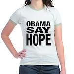 Obama Say Hope Jr. Ringer T-Shirt