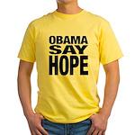 Obama Say Hope Yellow T-Shirt