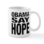 Obama Say Hope Mug
