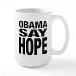 Obama Say Hope Large Mug