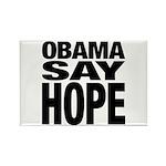 Obama Say Hope Rectangle Magnet