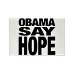 Obama Say Hope Rectangle Magnet (100 pack)
