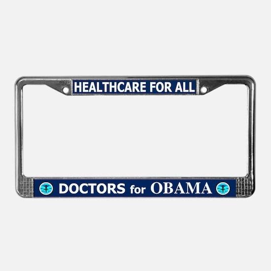 DOCTORS FOR OBAMA License Plate Frame