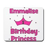 1st Birthday Princess Emmalis Mousepad