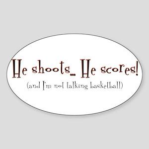 shoot, score Oval Sticker
