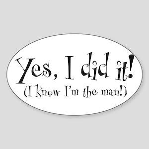 I'm the Man Oval Sticker