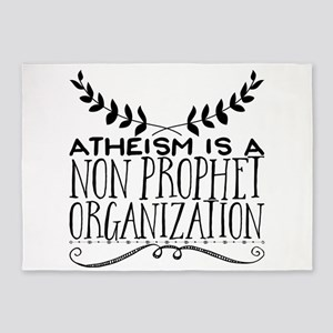 Atheism is a non prophet organizati 5'x7'Area Rug
