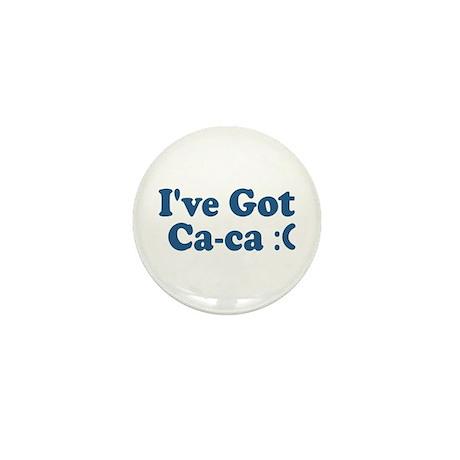 I've Got Ca-ca :( Mini Button (100 pack)