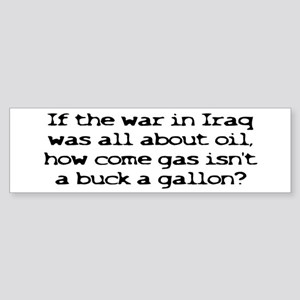 A Buck a Gallon Bumper Sticker