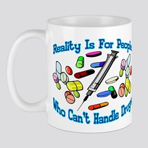 Reality Is For People Mug