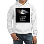 Leonard please find me Hooded Sweatshirt