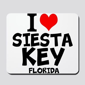 I Love Siesta Key, Florida Mousepad