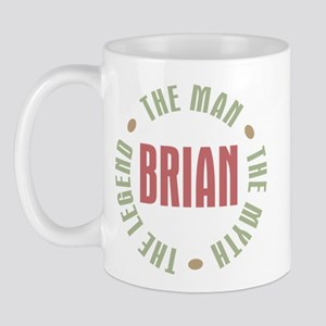 Brian Man Myth Legend Mug