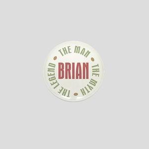 Brian Man Myth Legend Mini Button