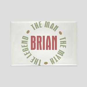 Brian Man Myth Legend Rectangle Magnet