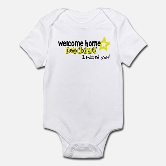 Welcome Home Daddy! *army* Infant Bodysuit