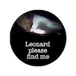 "Leonard please find me 3.5"" Button (100 pack)"