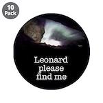 "Leonard please find me 3.5"" Button (10 pack)"