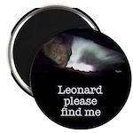 """Leonard please find me 2.25"""" Magnet (100 pack)"""