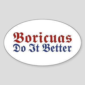 Boricuas Do it Better Oval Sticker