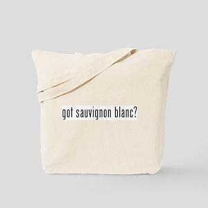 got sauvignon blanc? Tote Bag