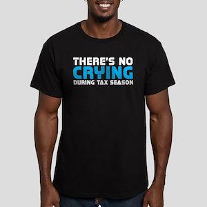Theres No Crying During Tax Season T-Shirt