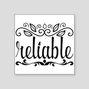 reliable Sticker
