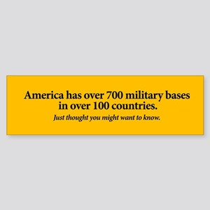 700 Bases, 100 Countries Bumper Sticker