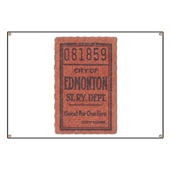 Edmonton Streetcar Railway Ticket Banner