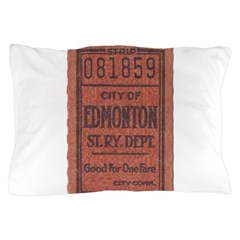 Edmonton Streetcar Railway Ticket Pillow Case