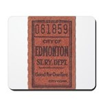 Edmonton Streetcar Railway Ticket Mousepad