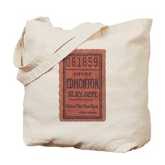Edmonton Streetcar Railway Ticket Tote Bag
