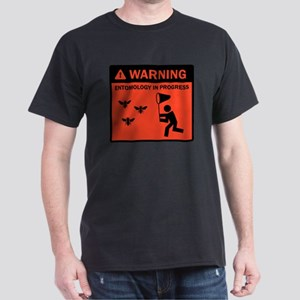 Warning - Entomology in Progr Dark T-Shirt