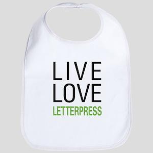 Live Love Letterpress Bib
