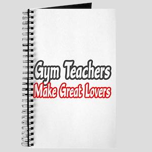 """Gym Teachers...Lovers"" Journal"