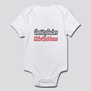 """Chemistry Teachers...Lovers"" Infant Bodysuit"