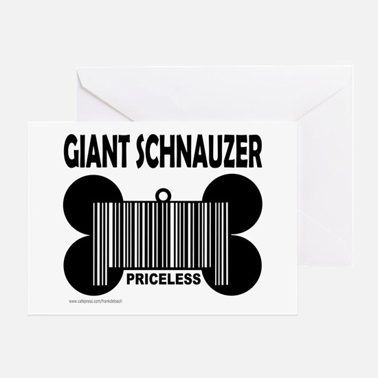 GIANT SCHNAUZER PRICELESS Greeting Card