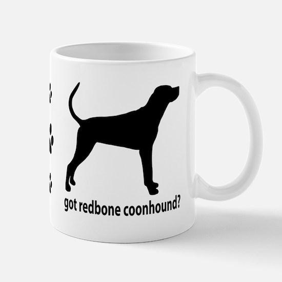 Got Redbone Coonhound? Mug