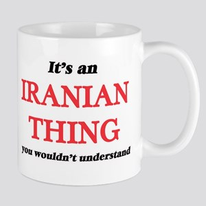 It's an Iranian thing, you wouldn't u Mugs