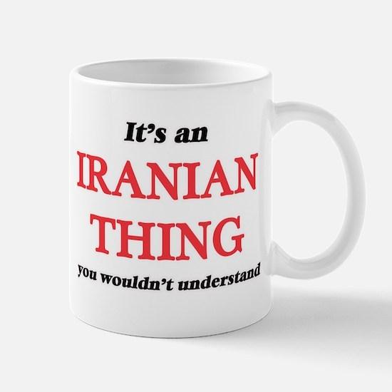 It's an Iranian thing, you wouldn't u Mugs