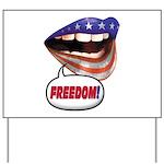 FlagMouth: FREEDOM Yard Sign