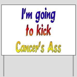 Kick Cancer's Ass ver2 Yard Sign
