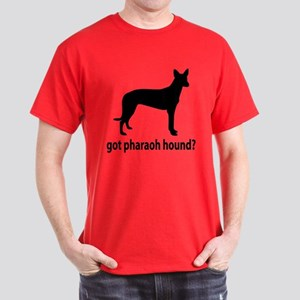 Got Pharaoh Hound? Dark T-Shirt