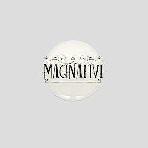 imaginative Mini Button