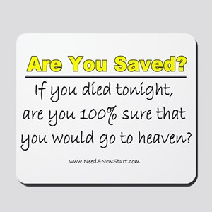 Are You Saved? Mousepad