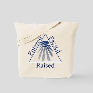 Entered Passed Raised Tote Bag